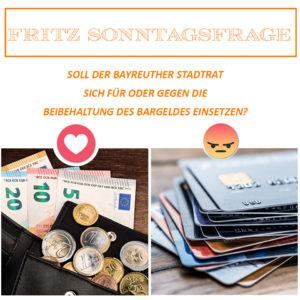 Fritz Schläger Sonntagsfrage zum Thema Erhalt des Bargeldes: Bargeld dafür oder dagegen